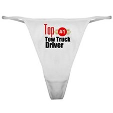 Top Tow Truck Driver  Classic Thong