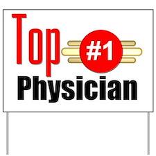 Top Physician  Yard Sign