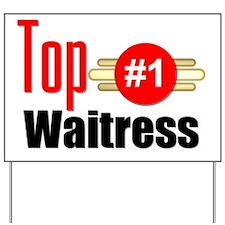 Top Waitress   Yard Sign