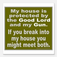 "THE GOOD LORD AND MY GUN Square Car Magnet 3"" x 3"""