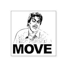 """Move Black Square Sticker 3"""" x 3"""""""