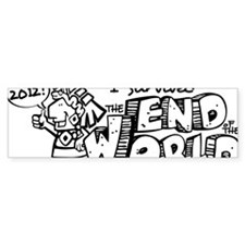 Survived the End 2012 Bumper Sticker