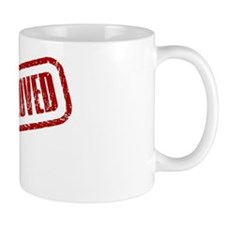 APPROVED STAMP Mug
