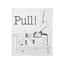 Pull! Throw Blanket