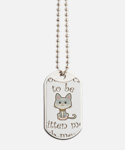 Right Meow Dog Tags