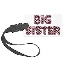 big sister Luggage Tag