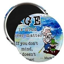 Mind over Matter Magnet