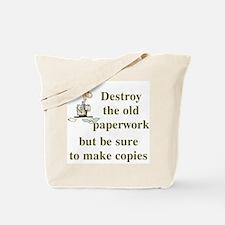 Be Sure To Make Copies Tote Bag