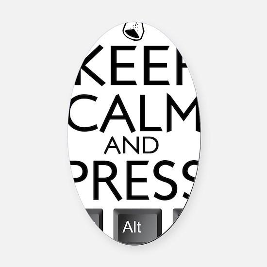 Keep Calm and press control Alt fu Oval Car Magnet