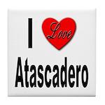 I Love Atascadero Tile Coaster