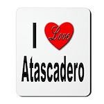 I Love Atascadero Mousepad
