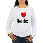 I Love Atascadero (Front) Women's Long Sleeve T-Sh