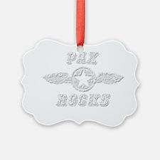 PAX ROCKS Ornament
