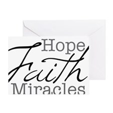 Mood Booster Hope, Faith, Miracles Greeting Card