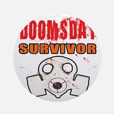 DOOMSDAY SURVIVOR Round Ornament