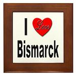 I Love Bismarck Framed Tile