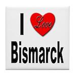 I Love Bismarck Tile Coaster