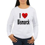 I Love Bismarck (Front) Women's Long Sleeve T-Shir