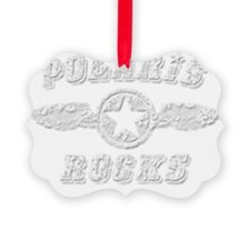 POLARIS ROCKS Ornament
