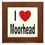 I Love Moorhead Framed Tile
