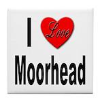 I Love Moorhead Tile Coaster