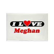 I Love Meghan Rectangle Magnet
