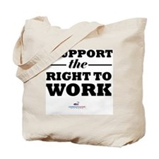 Right to Work Tote Bag