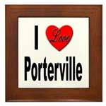 I Love Porterville Framed Tile