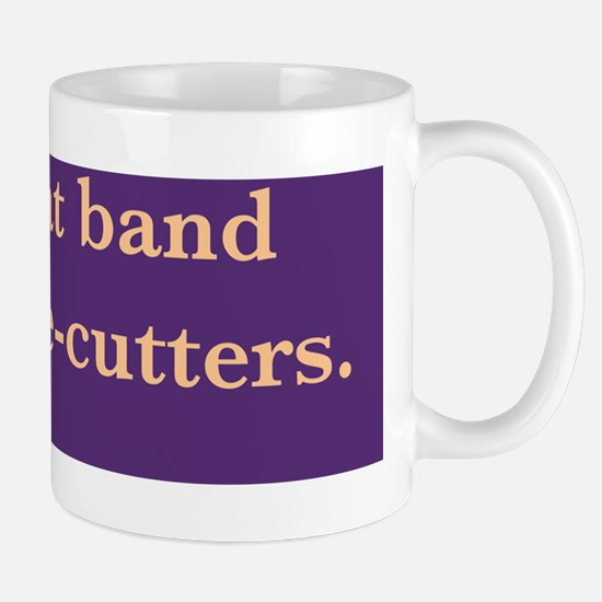 Give that band some wire cutters /fende Mug
