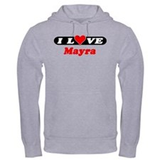 I Love Mayra Hoodie