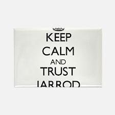 Keep Calm and TRUST Jarrod Magnets