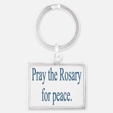 Rosary prayer for peace Landscape Keychain