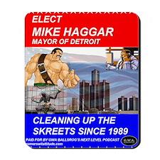 Mike Haggar for Mayor Mousepad