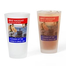 Mike Haggar for Mayor Drinking Glass