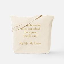 MyLifeMyChoiceFor Dark Tote Bag