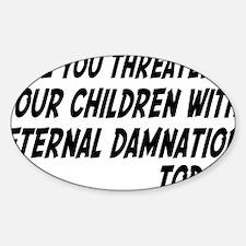 damnationrectangle Sticker (Oval)