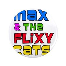 """Max  The Flixy Cats 3.5"""" Button"""