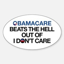 Obamacare Beats The Hell Out Of I Don't Care Stick