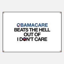 Obamacare Beats the Hell Out of I Don't Care Banne