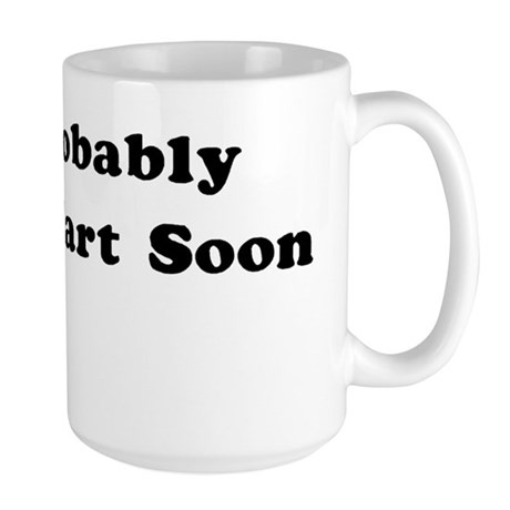 Fart Soon Large Mug