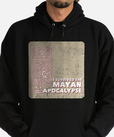 I Survived the Mayan Apocalypse Hoodie (dark)