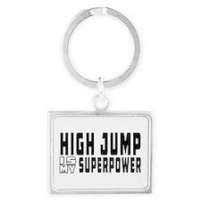 High Jump Is My Superpower Landscape Keychain