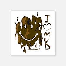 "I heart Mud Square Sticker 3"" x 3"""