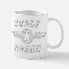 TULLY ROCKS Mug