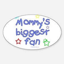 Mommy's Biggest Fan Oval Decal