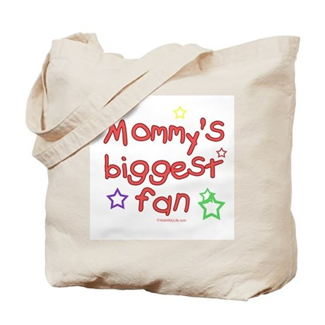 Mommy's Biggest Fan Tote Bag