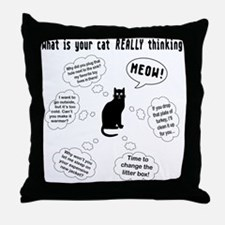 What is your cat thinking? Throw Pillow