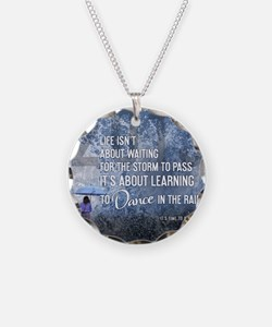 2013 Life Isnt About Waiting Necklace