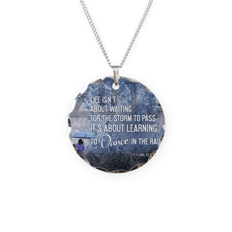 2013 Life Isnt About Waiting Necklace Circle Charm