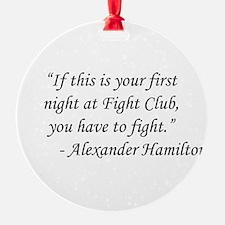 Fight Club - Alexander Hamilton Ornament